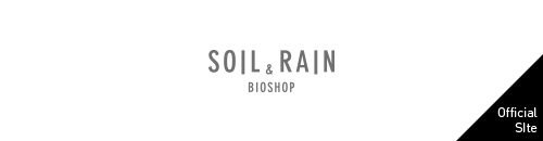 SOIL&RAIN BIOSHOP [Official SIte >]